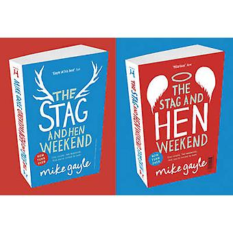 The Stag and Hen Weekend by Mike Gayle - 9781444708608 Book