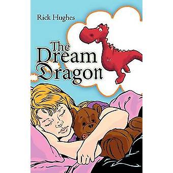 Dream Dragon av Hughes & Rick