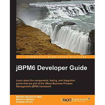 Jbpm 6 Developer Guide by Maio & Mariano De