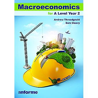Macroeconomics for A Level Year 2 - 9781780140391 Book