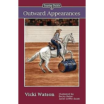 Sonrise Stable Outward Appearances by Watson & Vicki