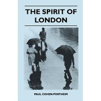 The Spirit Of London by CohenPortheim & Paul