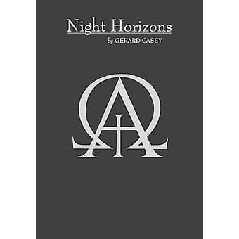 Night Horizons by Casey & Gerard