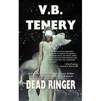 Dead Ringer by Tenery & V B.