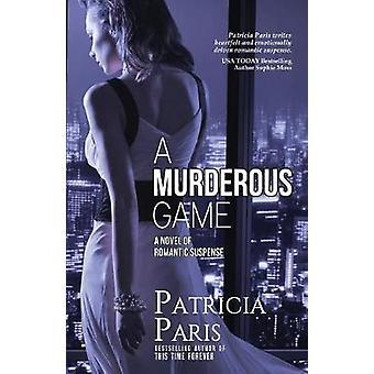 A Murderous Game by Paris & Patricia