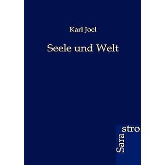 Seele und Welt by Joel & Karl