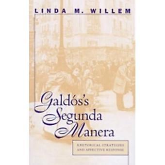 Galdss Segunda Manera Rhetorical Strategies and Affective Response by Willem & Linda M.