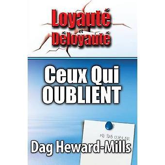 CEUX QUI OUBLIENT by HewardMills & Dag
