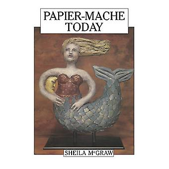 PapierMache Today by Sheila McGraw