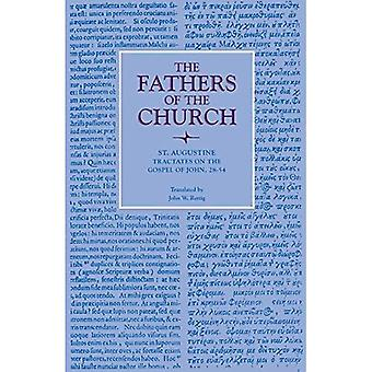 Tractates on the Gospel of John, 28-54 (The Fathers of the Church: A New Translation (Patristic Series))