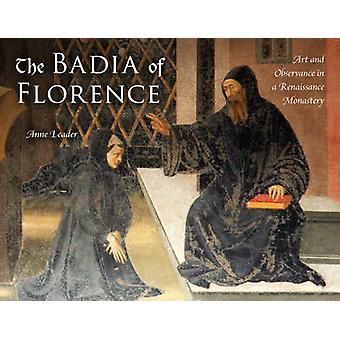 Die Badia von Florenz - Kunst und Observanz in einem Renaissancekloster
