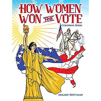 How Women Won the Vote by Arkady Roytman - 9780486833217 Book