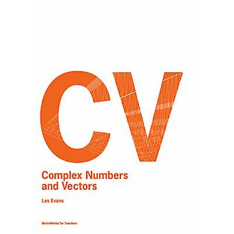Complex Numbers and Vectors by L Evans - 9780864315328 Book