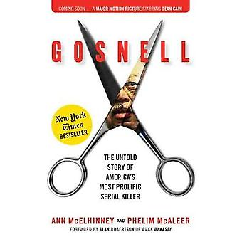 Gosnell - The Untold Story of America's Most Prolific Serial Killer by