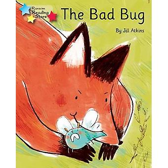 The Bad Bug - Phonics Phase 3 - 9781785918841 Book