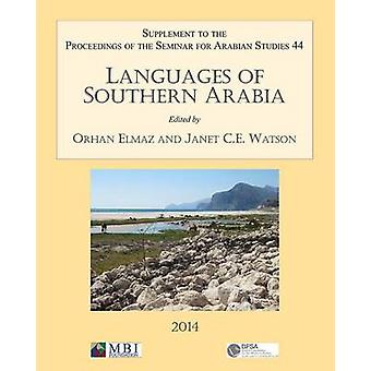 Languages of Southern Arabia - Supplement to the Proceedings of the Se