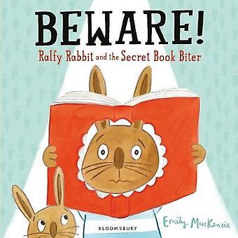 Beware! Ralfy Rabbit and the Secret Book Biter by Emily MacKenzie - 9