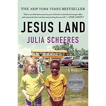 Jesus Land - A Memoir; With a New Preface by the Author by Julia Schee