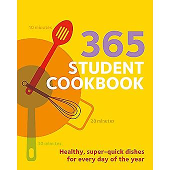 365 Student Cookbook by All Colour Cookery Library. - 9780600635987 B