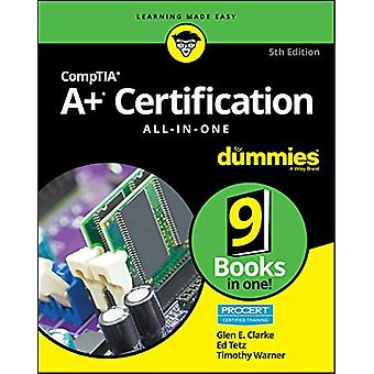 CompTIA A+ Certification All-in-One For Dummies by Glen E. Clarke - 9