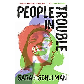 People in Trouble by Sarah Schulman - 9781529111361 Book