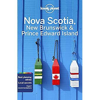 Lonely Planet Nova Scotia - New Brunswick & Prince Edward Island