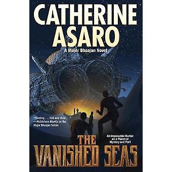 Vanished Seas by Catherine Asaro - 9781982124717 Book