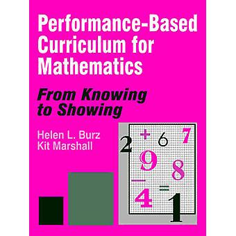 Performance-Based Curriculum for Mathematics - From Knowing to Showing