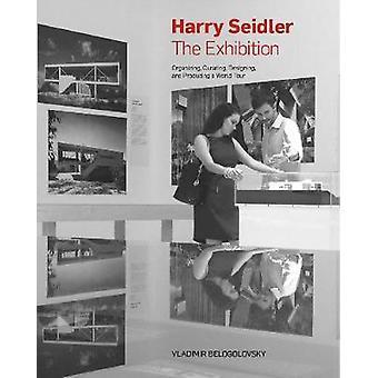 Harry Seidler: The Exhibition (Slipcase)