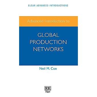 Advanced Introduction to Global Production Networks