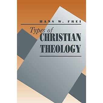 أنواع اللاهوت المسيحي من قبل هانز و. فراي -- 9780300059458 كتاب