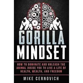 Gorilla Mindset by Mike Cernovich - 9781514672112 Book