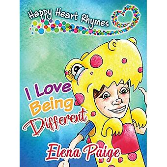 I Love Being Different by Elena Paige - 9781925557640 Book