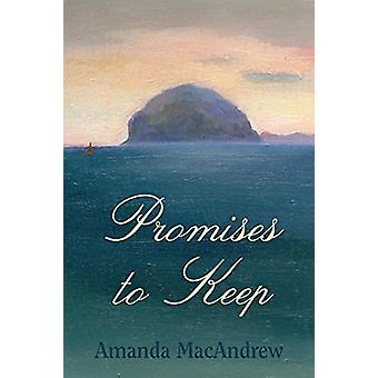 Promises to Keep by Amanda MacAndrew - 9781999925307 Book