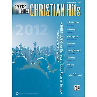 2012 Greatest Christian Hits -