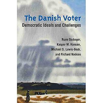 O Eleitor Dinamarquês por Rune StubagerKasper M. HansenMichael S. LewisBeckRichard Nadeau