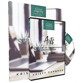 Verse Mapping Acts with DVD  Feasting on the Abundance of Gods Word by Kristy Cambron