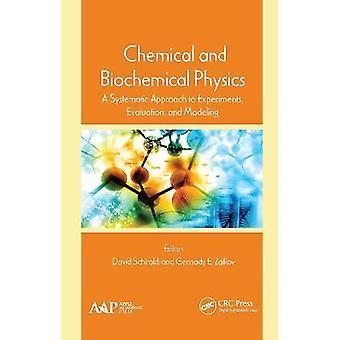 Física química y bioquímica Un enfoque sistemático para la evaluación y el modelado de experimentos