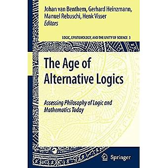 Age of Alternative Logics: Assessing Philosophy of Logic and Mathematics Today