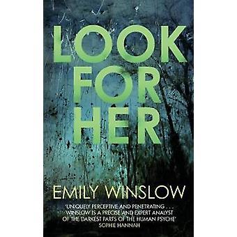 Se etter henne av Emily Winslow - 9780749022761 Bok