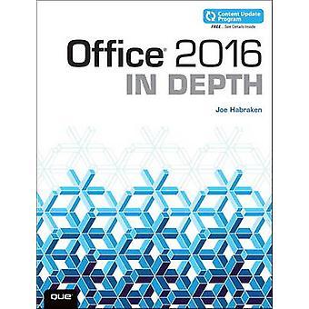 Office 2016 i djup (inkluderar innehåll uppdateringsprogram) av Joe Habrake