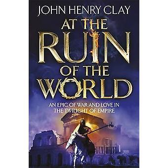På fördärva av världen av John Henry Clay - 9781444761382 bok