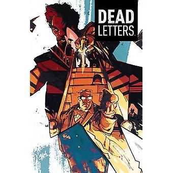 Dead Letters - v.2 av Chris Sebela - Chris visioner - 9781608864911 bok