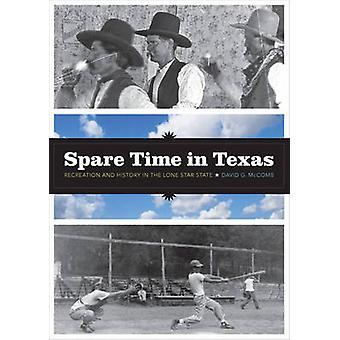 Vapaa-aikanaan Texasissa - urheilu- ja Lone Star valtion historia