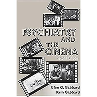Psychiatry and the Cinema (2nd Revised edition) by Krin Gabbard - Gle