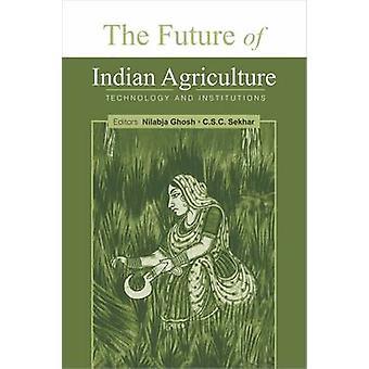 مستقبل الزراعة الهندية-التكنولوجيا والمؤسسات التي Nila