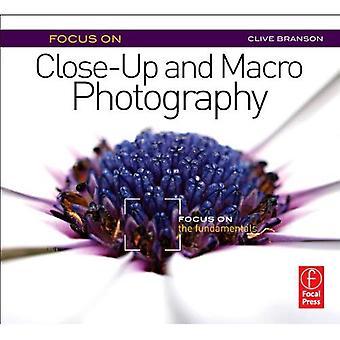 Fokus på närbild och makrofotografering (fokus på serien): fokusera på grunderna