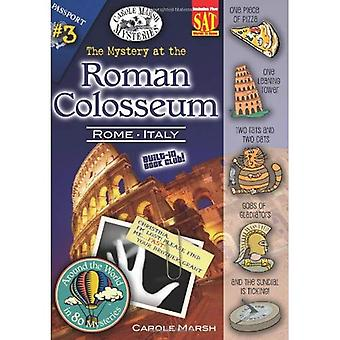 The Mystery at the Roman Coloseum (Around the World in 80 Mysteries)