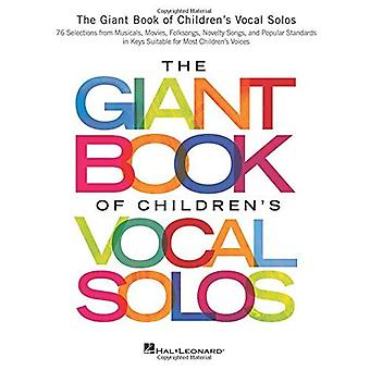 The Giant Book of Children's Vocal Solos Voice