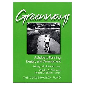 Greenways: Pianificazione, progettazione e sviluppo